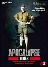 Апокалипсис: восхождение Гитлера (США, 2011 год) смотреть онлайн